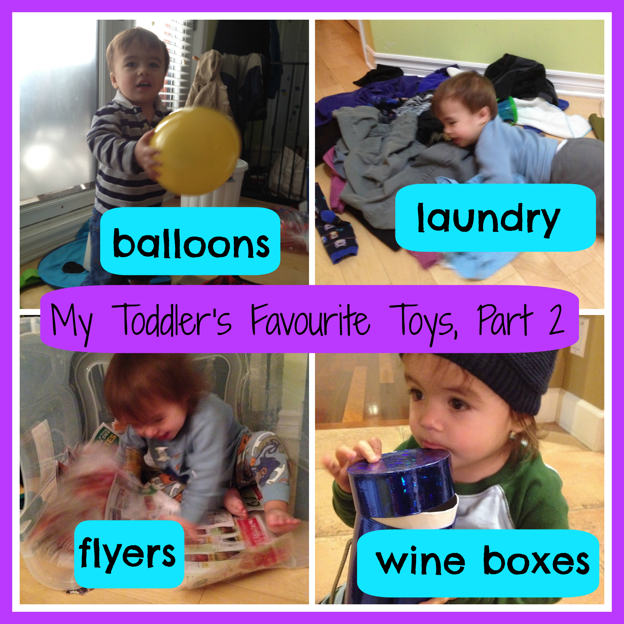 My toddler's favourite toys