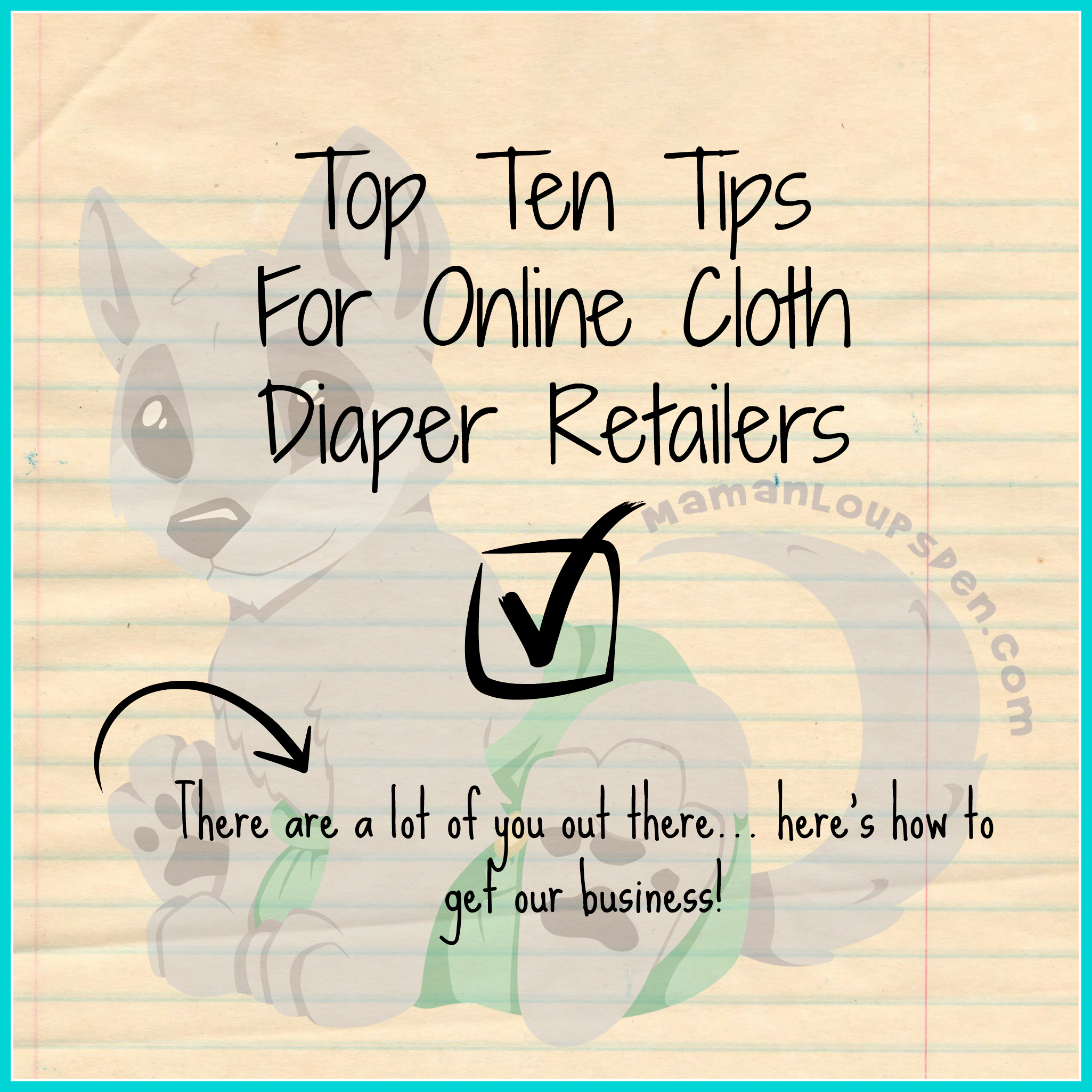 Top 10 Tips to get OUR cloth diaper dollars!