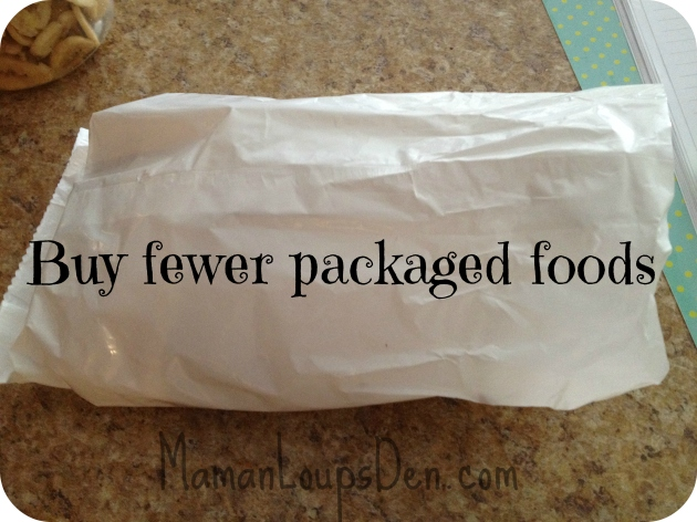buy fewer packaged foods