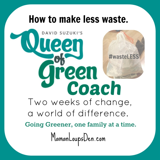 Queen of Green Coaching: Tips for Waste Reduction #wasteless