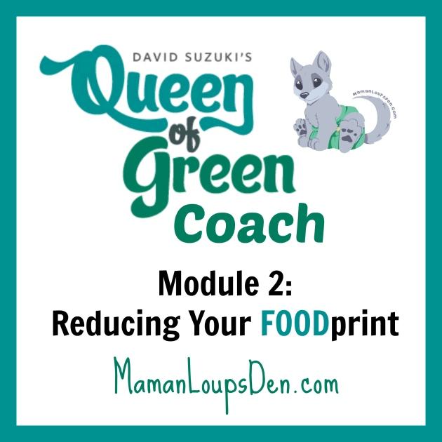 Queen of Green Coaching Module 2: Food