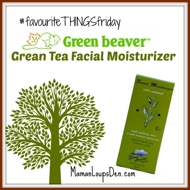Favourite Things Friday Green Beaver Moisturizer