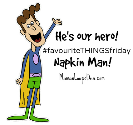 We love Napkin Man